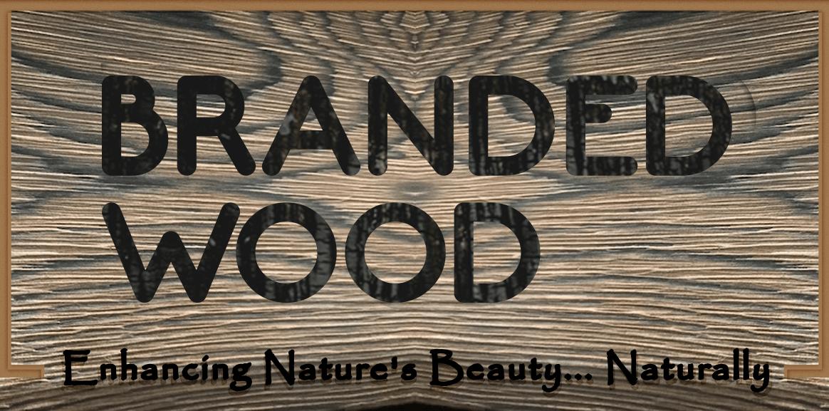 Branded Wood